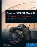 Canon EOS 6D Mark II - Holger Haarmeyer, Christian Westphalen