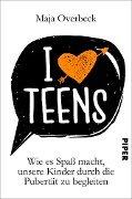 I love Teens - Maja Overbeck