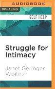 STRUGGLE FOR INTIMACY M - Janet Geringer Woititz