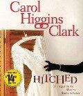 Hitched - Carol Higgins Clark