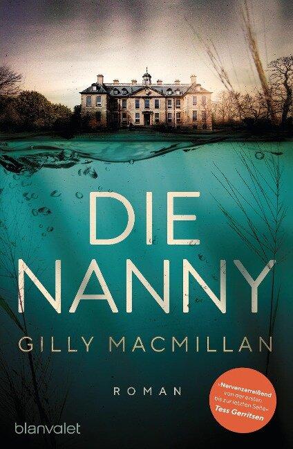 Die Nanny - Gilly Macmillan