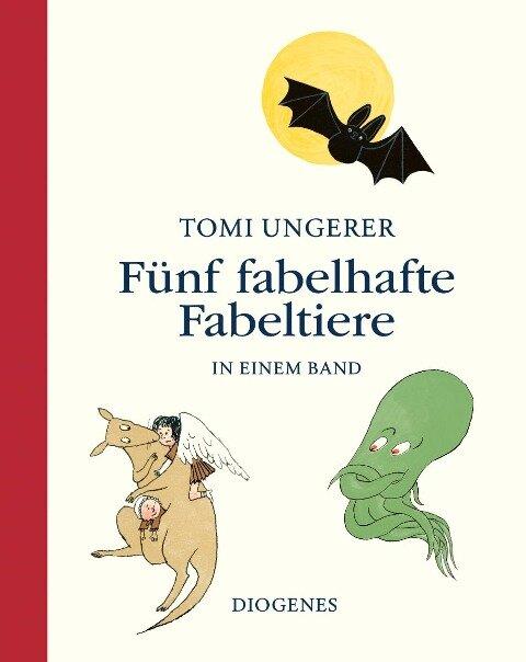 Fünf fabelhafte Fabeltiere - Tomi Ungerer