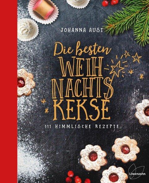 Die besten Weihnachtskekse - Johanna Aust