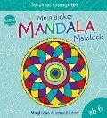 Mein dicker Mandala-Malblock - Johannes Rosengarten
