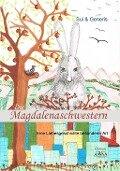 Die Magdalenaschwestern - Sui Generis