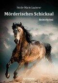 Mörderisches Schicksal - Heide-Marie Lauterer