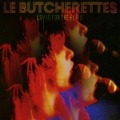 Cry Is For The Flies - Le Butcherettes