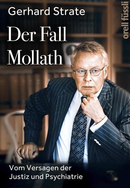 Der Fall Mollath - Gerhard Strate