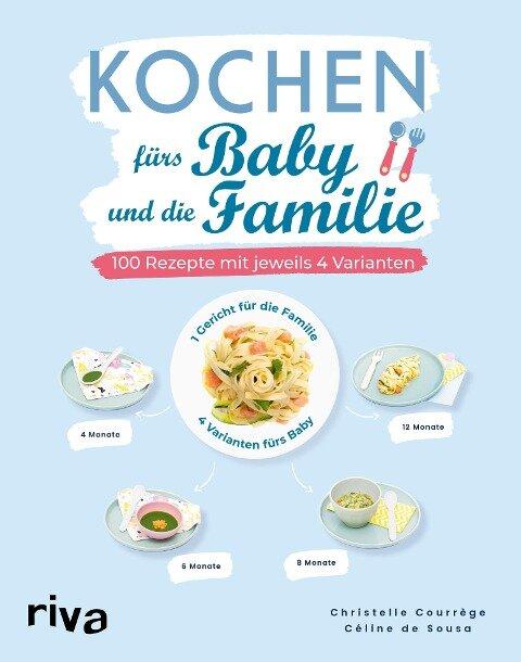 Kochen fürs Baby und die Familie - Christelle Courrège, Céline de Sousa