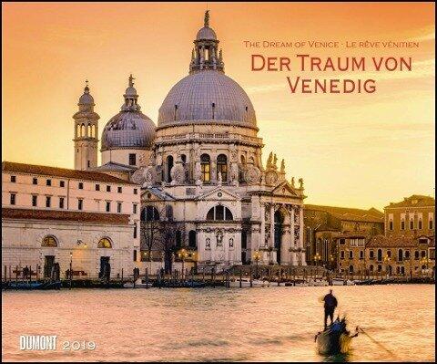 Der Traum von Venedig 2019 - Wandkalender -