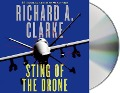 Sting of the Drone - Richard A. Clarke