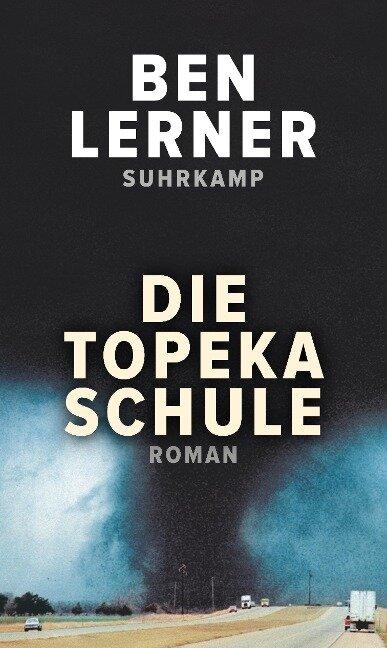 Die Topeka Schule - Ben Lerner