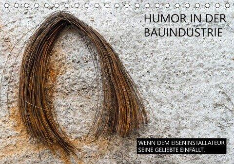 Humor in der Bauindustrie (Tischkalender 2021 DIN A5 quer) - Peter Molnar