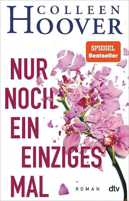 Nur noch ein einziges Mal - Colleen Hoover