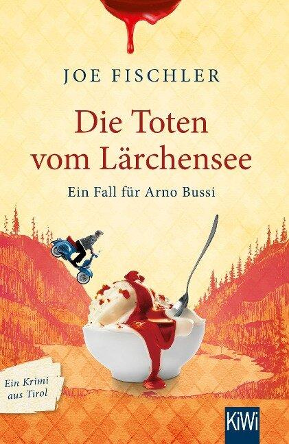 Die Toten vom Lärchensee - Joe Fischler