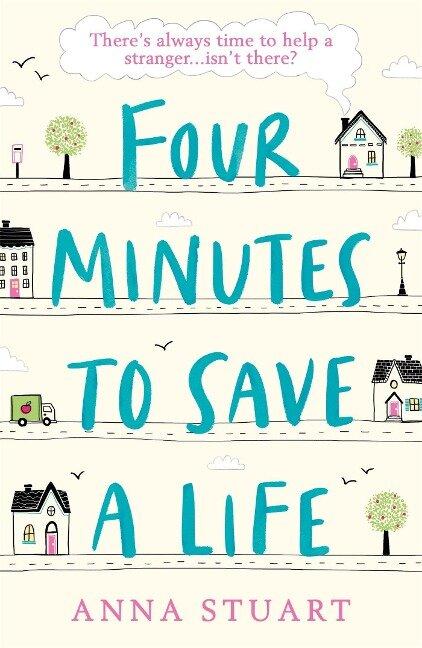 Four Minutes to Save a Life - Anna Stuart