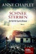 Schneesterben - Anne Chaplet