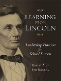 Learning from Lincoln - Harvey Alvy, Pam Robbins