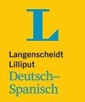 Langenscheidt Lilliput Deutsch-Spanisch -