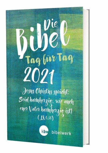 Die Bibel Tag für Tag 2021 / Großausgabe -
