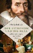 Der Astronom und die Hexe - Ulinka Rublack