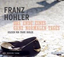 Das Ende eines ganz normalen Tages - Franz Hohler