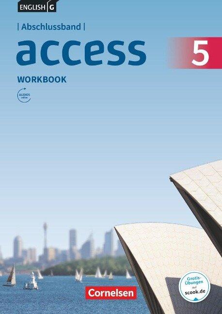 English G Access Abschlussband 5: 9. Schuljahr - Allgemeine Ausgabe - Workbook mit Audios online - Jennifer Seidl, Eleanor Toal
