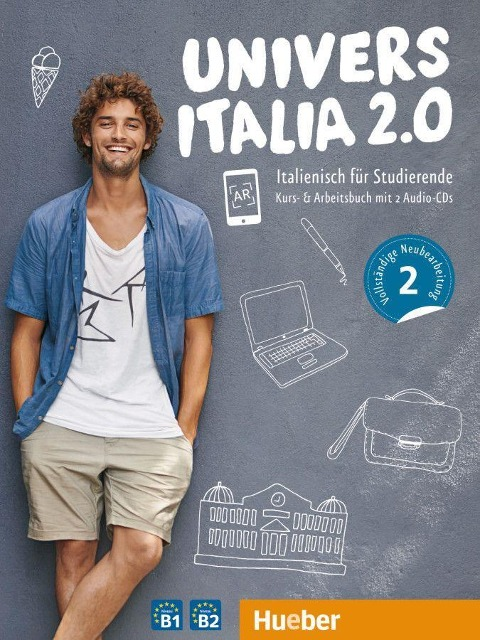 UniversItalia 2.0 B1/B2. Corso di italiano - vollständige Neubearbeitung. Kurs- und Arbeitsbuch mit 2 Audio-CDs - Danila Piotti, Giulia de Savorgnani, Elena Carrara