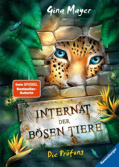 Internat der bösen Tiere, Band 1: Die Prüfung - Gina Mayer
