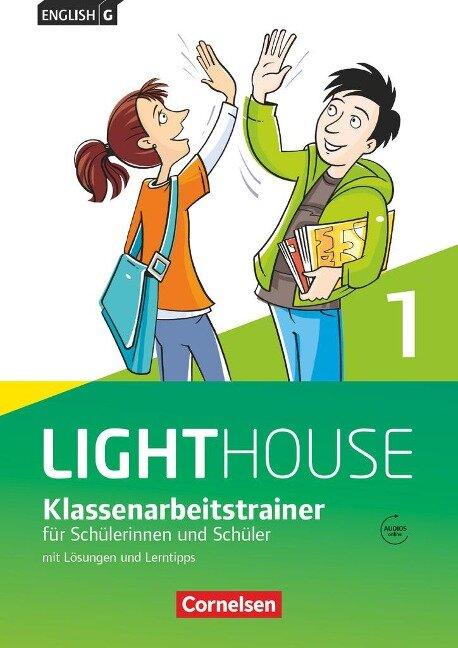 English G LIGHTHOUSE 01: 5. Schuljahr. Klassenarbeitstrainer mit Lösungen und Audios online - Bärbel Schweitzer