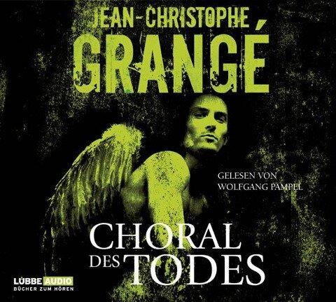 Choral des Todes - Jean-Christophe Grangé