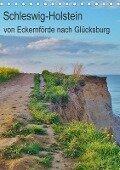Schleswig-Holstein - von Eckernförde nach Glücksburg (Tischkalender 2018 DIN A5 hoch) - Andrea Janke