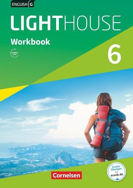 English G LIGHTHOUSE Band 6: 10. Schuljahr - Allgemeine Ausgabe - Workbook mit Audios online - Gwen Berwick, Sydney Thorne