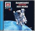 Was ist was Hörspiel-CD: Raumfahrt/ Der Mond - Manfred Baur
