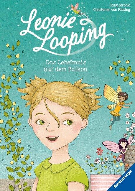Leonie Looping 01: Das Geheimnis auf dem Balkon