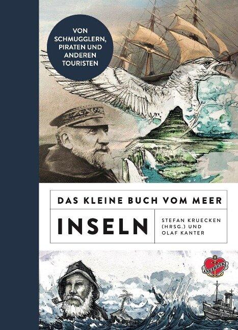 Das kleine Buch vom Meer: Inseln - Olaf Kanter