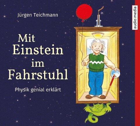 Mit Einstein im Fahrstuhl - Jürgen Teichmann