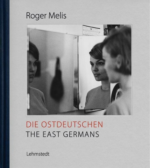 Die Ostdeutschen / The East Germans