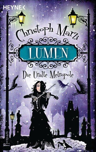 Die Uralte Metropole 03. Lumen - Christoph Marzi