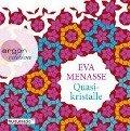 Quasikristalle - Eva Menasse