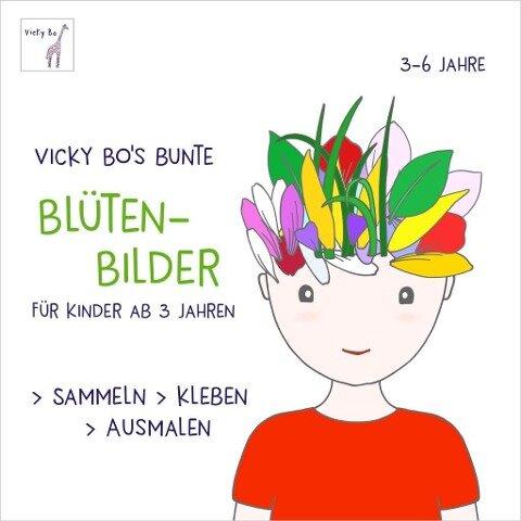 Bunte Blüten-Bilder für Kinder ab 3 Jahren. Sammeln, kleben, ausmalen -
