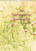 Der Naturgarten Familienplaner mit Schweizer KalendariumCH-Version (Wandkalender 2018 DIN A3 hoch) - Tanja Riedel
