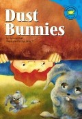 Dust Bunnies - Michael Dahl