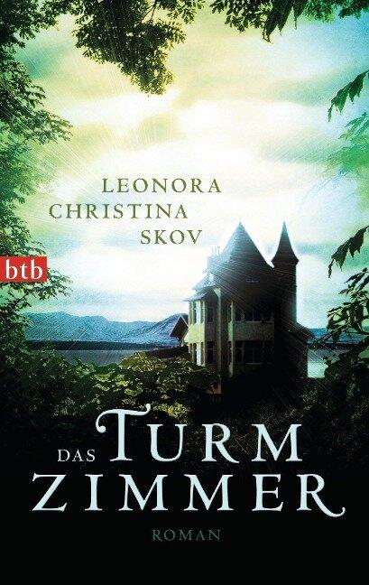 Das Turmzimmer - Leonora Christina Skov