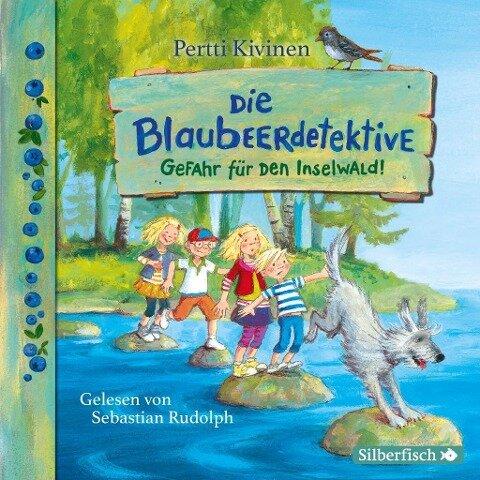 Die Blaubeerdetektive 1: Gefahr für den Inselwald! - Pertti Kivinen