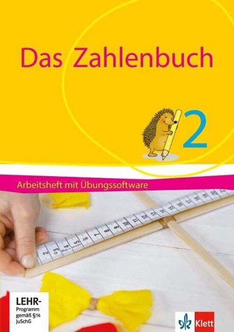Das Zahlenbuch. 2. Schuljahr. Arbeitsheft mit CD-ROM. Ab 2017 - Erich Ch. Wittmann, Gerhard N. Müller, Marcus Nührenbörger, Ralph Schwarzkopf