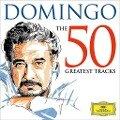 Domingo-The 50 Greatest Tracks - Placido Domingo