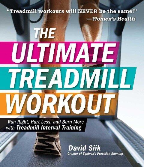 The Ultimate Treadmill Workout - David Siik