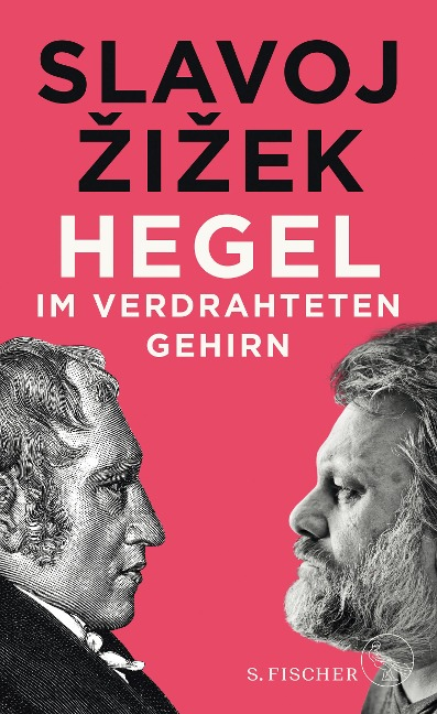 Hegel im verdrahteten Gehirn - Slavoj Zizek