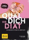 Quäl dich - Die Diät - Viola Booth, Nico Stanitzok